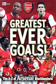 Arsenal FC: Greatest Ever Goals! Full online