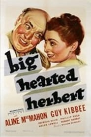 Big Hearted Herbert Full online