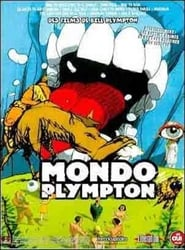 Mondo Plympton movie full
