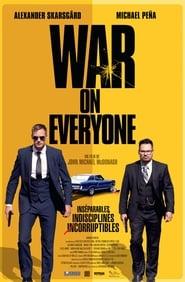War on Everyone streaming vf