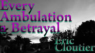 Every Ambulation a Betrayal