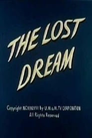 The Lost Dream Full online