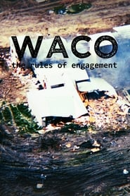 Waco: The Rules of Engagement Full online