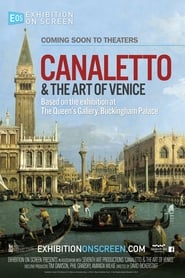 Exhibition on Screen - Canaletto & the Art of Venice Full online