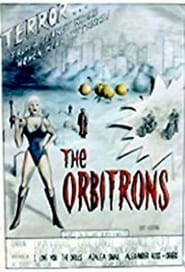 The Orbitrons movie full