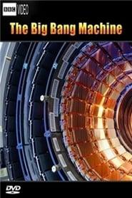 The Big Bang Machine Full online