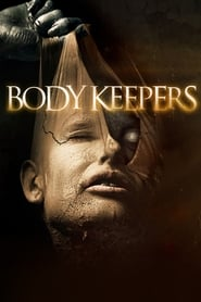 Body Keepers streaming vf