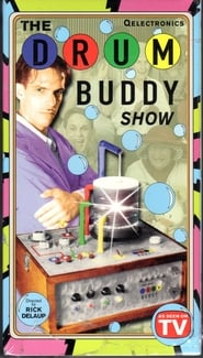 The Drum Buddy Show Full online