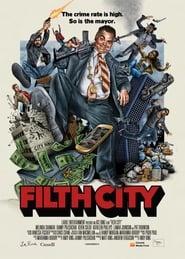 Filth City Full online