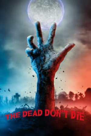The Dead Don't Die 2019 Online Subtitrat