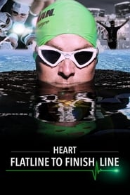 HEART: Flatline to Finish Line Full online