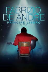 Fabrizio De André - Principe libero streaming vf