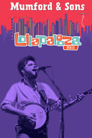 Mumford & Sons - Live at Lollapalooza  Full online