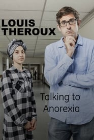 Louis Theroux: Talking to Anorexia movie full
