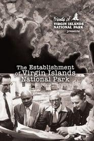 The Establishment of Virgin Islands National Park movie full