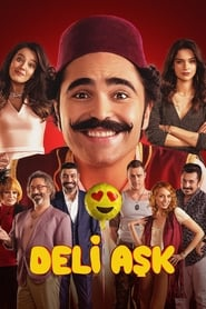 Deli Aşk Full online