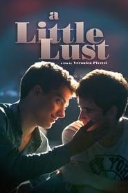 A Little Lust Full online