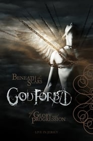 God Forbid Beneath the Scars of Glory and Progression Full online