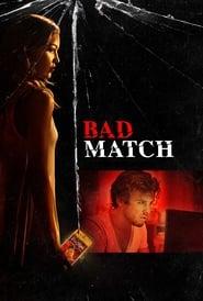 Bad Match Full online