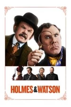 Holmes & Watson 2018 Online Subtitrat