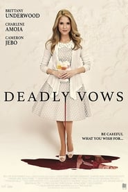 Deadly Vows movie full