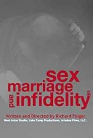 Sex, Marriage and Infidelity Full online