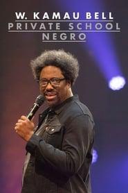 W. Kamau Bell: Private School Negro Poster