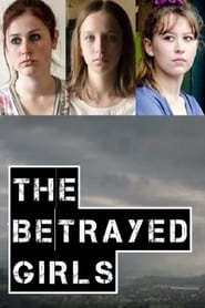 The Betrayed Girls Full online