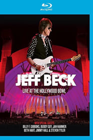 Jeff Beck: Live At The Hollywood Bowl Full online