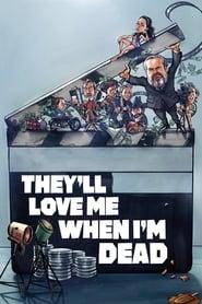 Ils m'aimeront quand je serai mort Poster
