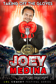Joey Medina: Taking Off the Gloves Full online