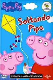 Peppa Pig - Soltando Pipa Full online