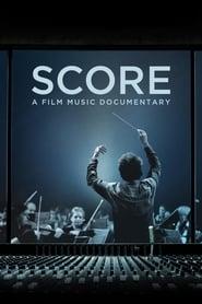 Score: A Film Music Documentary Full online