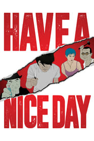 Have a Nice Day Full online