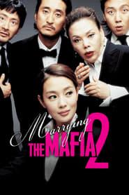 Marrying the Mafia II Full online
