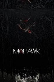 Mohawk Full online