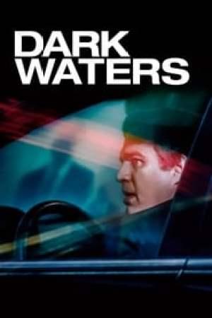 Dark Waters 2019 Online Subtitrat