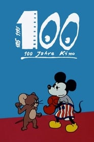 100 Jahre Kino Full online