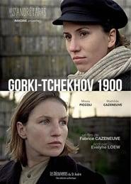 Gorki-Tchekhov 1900 Full online