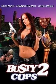 Busty Cops 2 Full online