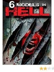 6 models in hell Full online
