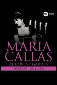 Maria Callas At Covent Garden, and  Full online