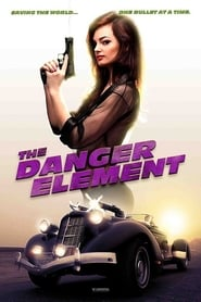 The Danger Element Full online