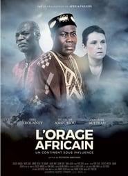 L'Orage africain: un continent sous influence Full online