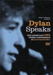 Dylan Speaks: The Legendary Press Conference in San Francisco Full online
