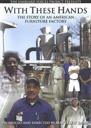 With These Hands: The Story of an American Furnitue Factory Full online