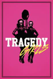 Tragedy Girls streaming vf