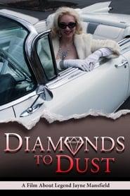 Diamonds To Dust Full online