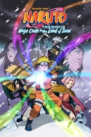 Naruto the Movie: Ninja Clash in the Land of Snow Full online