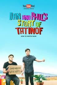 Dan and Phil's Story of TATINOF Full online